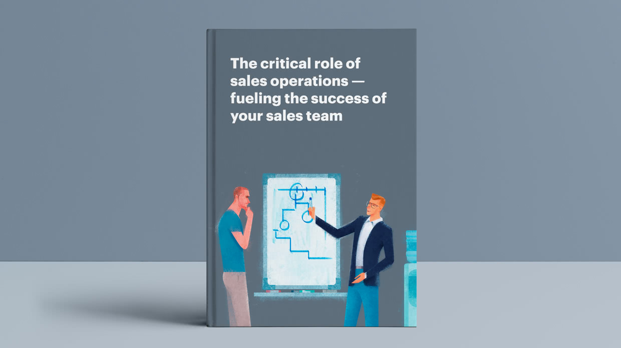 The critical role of sales operations — fueling the success of your sales team