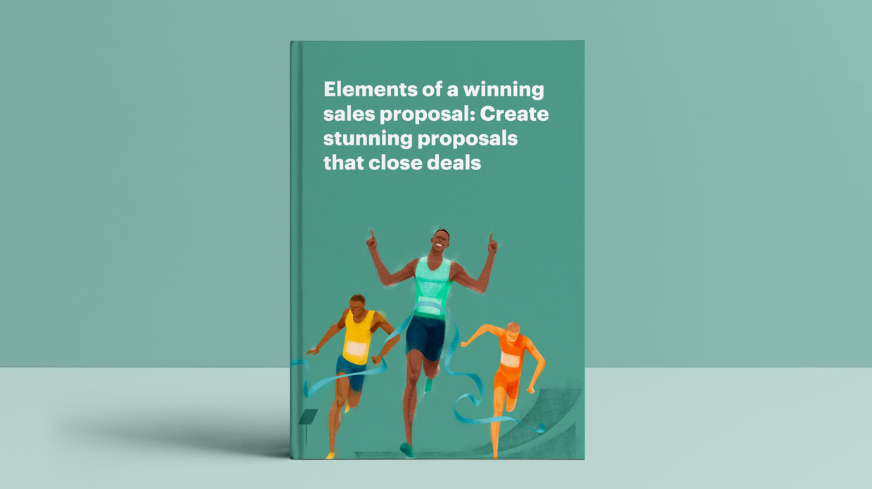 Elements of a winning sales proposal: Create stunning proposals that close deals