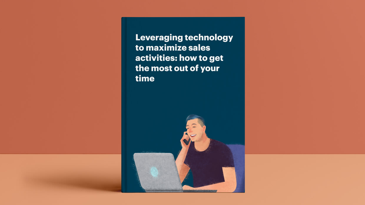 Leveraging technology to maximize sales activities: how to get the most out of your time
