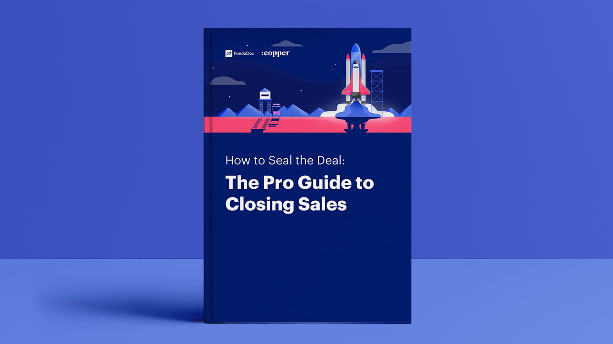 How to Seal the Deal: The Pro Guide to Closing Sales (created by PandaDoc and Copper)