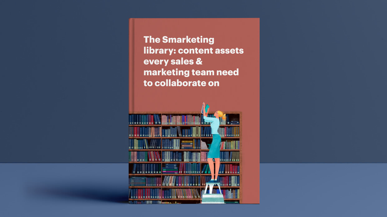 The Smarketing library: content assets every sales & marketing team need to collaborate on
