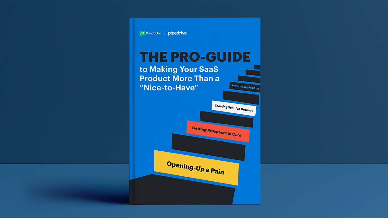 The Pro Guide to Making Your SaaS Product More Than a Nice to Have