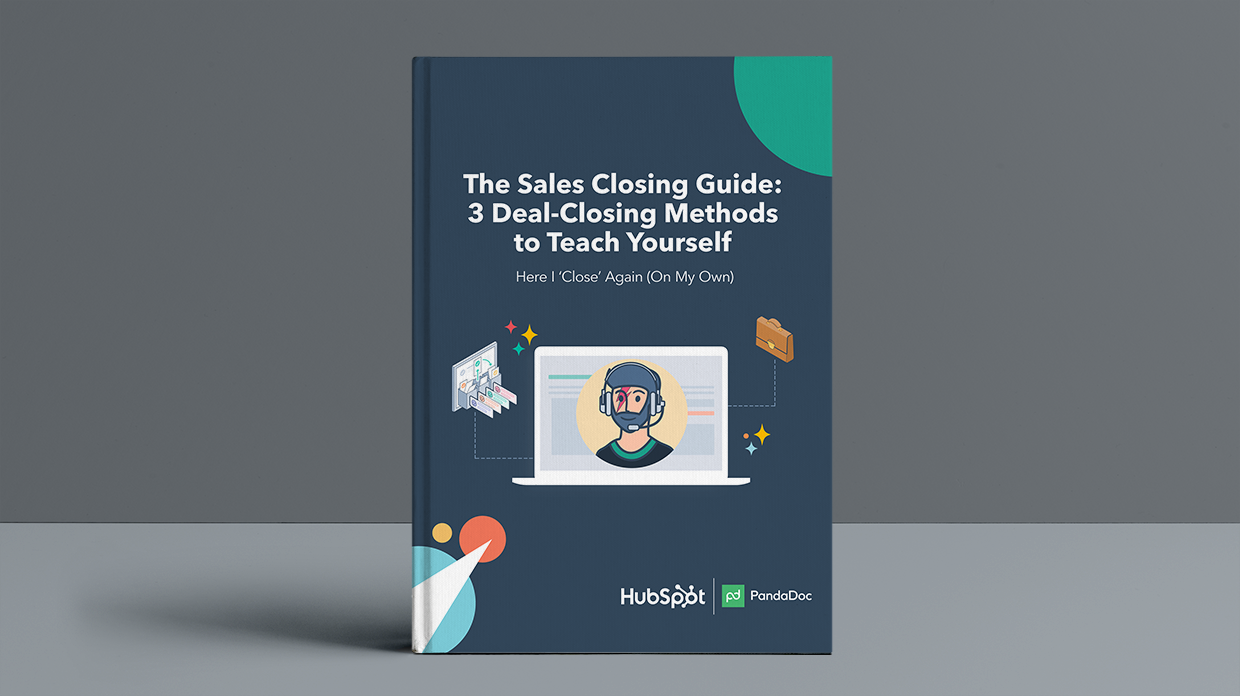 The Sales Closing Guide: 3 Deal-Closing Methods to Teach Yourself